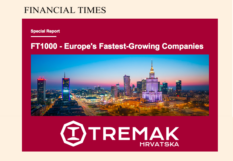 Financial Times TREMAK svrstao među TOP 1000 tvrtki Europe!
